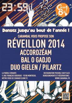 Carambal fête son Réveillon 2014 à Montreuil
