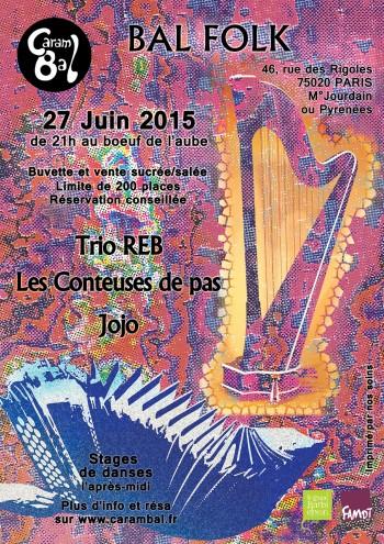 Affiche du Carambal du 27 juin avec Trio REB, les Conteuses de pas, et Jojo